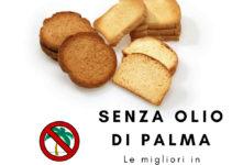 fette-biscottate-senza-olio-di-palma